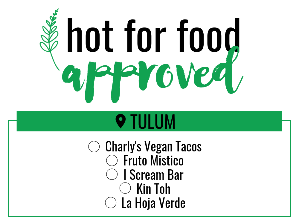hot for food approved_tulum